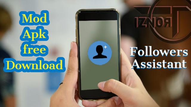 Followers Assistant Apk Download Archives » TRONZI