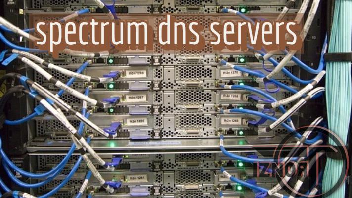 Spectrum DNS servers   DNS error fix 100% » TRONZI